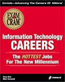 Information Technology Careers - The Hottest Jobs for the New Millennium