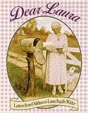 Dear Laura: Letters from Children to Laura Ingalls Wilder (Little House) (0060262745) by Wilder, Laura Ingalls