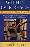 img - for Within Our Reach: How America Can Educate Every Child book / textbook / text book