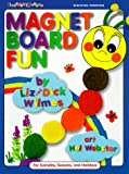 Magnet Board Fun (0943452287) by Wilmes, Liz