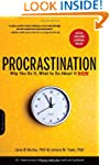 Procrastination: Why You Do It, What...