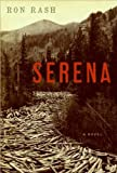 a novel:Serena byRash(hardcover)(2008)