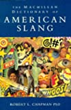 The Macmillan Dictionary of American Slang (0333634055) by Chapman, Robert L.