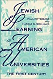 Jewish Learning in American Universities: The First Century (Modern Jewish Experience)