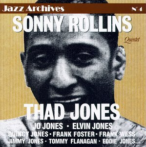 Jazz Archives 4, Rollins, Sonny; Jones, Thad