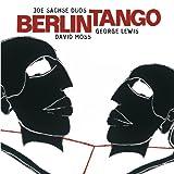 echange, troc Joe Sachse, David Moss, George Lewis - Berlin Tango