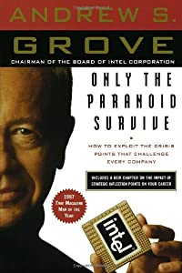 "Cover of ""Only the Paranoid Survive: How ..."