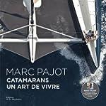 Catamarans : Un art de vivre