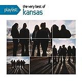 Playlist: The Very Best of Kansas by Kansas