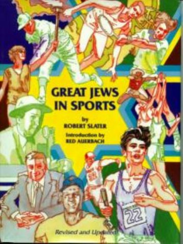 Great Jews in Sports, Robert Slater