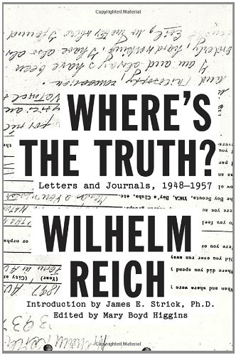 Where&#039;s the Truth?: Letters and Journals, 1948-1957