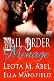 Mail Order Menage (The Wild and Wicked West)
