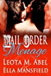 Mail Order Menage (The Wild and Wicke...