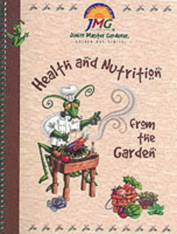 Health and Nutrition from the Garden (Golden Ray) (Junior Master Gardener Books compare prices)