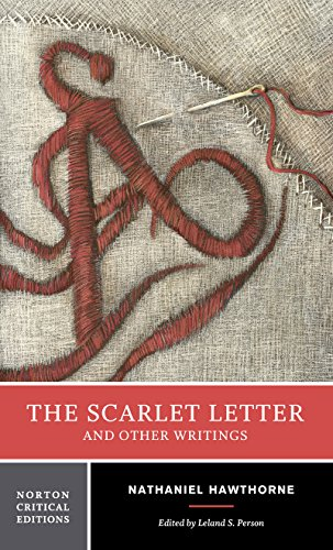 The Scarlet Letter and Other Writings (Norton Critical...