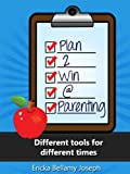 Plan2Win@Parenting: Different tools for different times