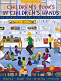 Children's Books in Children's Hands: An Introduction to Their Literature (Book Alone) (0205318460) by Temple, Charles