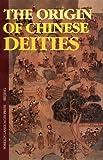 The Origin of Chinese Deities
