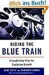 Riding the Blue Train: A Leadership P...