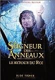 echange, troc Jude Fischer - Le Seigneur des Anneaux - Album le retour du roi (Ancien prix Editeur 17,06 Euros)
