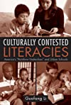 Culturally Contested Literacies: America's 'Rainbow Uderclass' and Urban Schools