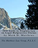 2010 Guide to Virginia Law on Legal Malpractice Claims