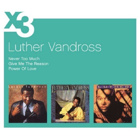 Luther Vandross - Never Too Much/Give Me the Reason/Power of Love - Zortam Music