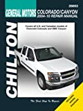 Jay Storer General Motors: Chevrolet Colorado & GMC Canyon: 2004 Thru 2010 (Chilton's Total Car Care Repair Manuals)