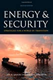 img - for Energy and Security: Strategies for a World in Transition book / textbook / text book