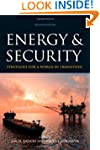 Energy and Security: Strategies for a...