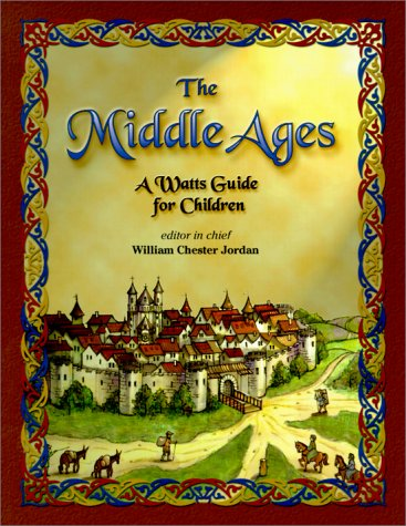 The Middle Ages: A Watts Guide for Children (Watts Reference)