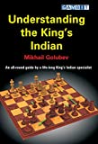 Understanding the King's Indian (English Edition)