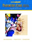 Paramedic Care: Principles Practice, Volume 4: Trauma Emergencies (0130216135) by Bledsoe, Bryan E.