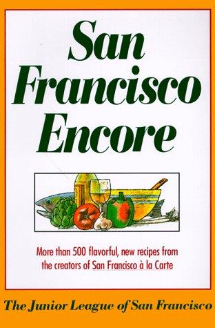 San Francisco Encore by Junior League San Francisco