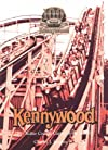 KENNYWOOD...ROLLER COASTER CAPITAL OF THE WORLD