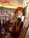 Le Vol du corbeau, tome 1