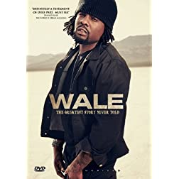 Wale - The Greatest Story Never Told