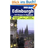 Edinburgh mit Glasgow & Highlands: 12 Highlights. Aktuelle Internet-Links. Mit großem Cityplan