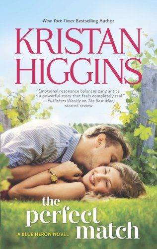 The Perfect Match (The Blue Heron Series) by Kristan Higgins