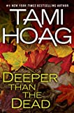 Deeper Than the Dead (052595130X) by HAOG, TAMI