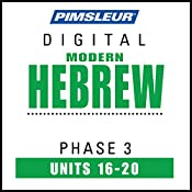 Hebrew Phase 3, Unit 16-20: Learn to Speak and Understand Hebrew with Pimsleur Language Programs |  Pimsleur