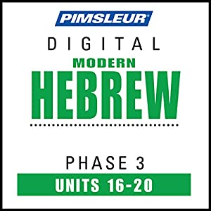 Hebrew Phase 3, Unit 16-20 Hörbuch