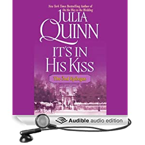 It's in His Kiss: The Epilogue II (Unabridged)