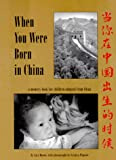 When You Were Born in China: A Memory Book for Children Adopted from China