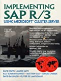 img - for Implementing Sap R/3 Using Microsoft Cluster Server book / textbook / text book
