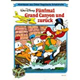 "F�nfmal Grand Canyon und zur�ckvon ""Walt Disney"""