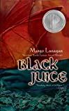 Black Juice (Turtleback School & Library Binding Edition) (1417746629) by Lanagan, Margo