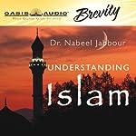 Understanding Islam | Nabeel Jabbour