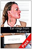Oxford Bookworms Library: Oxford Bookworms. Stage 2: Ear-rings from Frankfurt CD Pack Edition 08: 700 Headwords