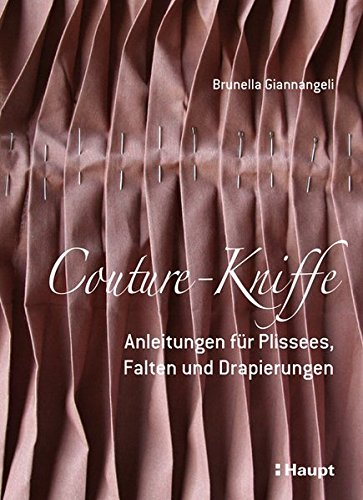 couture-kniffe-anleitungen-fur-plissees-falten-und-drapierungen